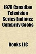1979 Canadian Television Series Endings: Celebrity Cooks