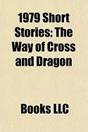 1979 Short Stories (Study Guide): The Way of Cross and Dragon