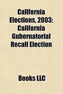 California Elections, 2003: California Gubernatorial Recall Election, 2003