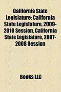 California State Legislature: California State Legislature, 2009-2010 Session