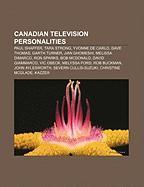 Canadian Television Personalities: Pierre Berton, Paul Shaffer, David Suzuki, Adrienne Clarkson, Tarek Fatah, Yvonne de Carlo, Jean Lapierre