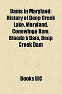 Dams in Maryland: History of Deep Creek Lake, Maryland