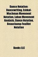 Dance Notation: Eshkol-Wachman Movement Notation