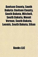 Davison County, South Dakota: Mitchell, South Dakota