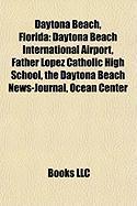 Daytona Beach, Florida: Daytona Beach International Airport