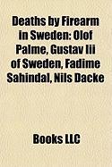 Deaths by Firearm in Sweden: Gustav III of Sweden