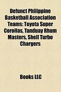 Defunct Philippine Basketball Association Teams: Toyota Super Corollas