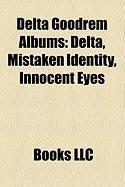 Delta Goodrem Albums: Delta