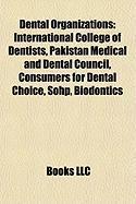 Dental Organizations: International College of Dentists
