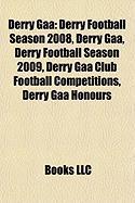 Derry Gaa: Derry Football Season 2008