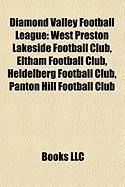 Diamond Valley Football League: West Preston Lakeside Football Club