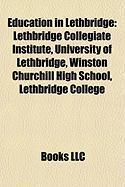Education in Lethbridge: Lethbridge Collegiate Institute