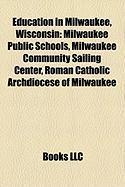 Education in Milwaukee, Wisconsin: Milwaukee Public Schools