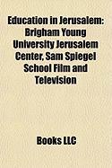 Education in Jerusalem: Brigham Young University Jerusalem Center