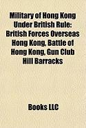 Military of Hong Kong Under British Rule: British Forces Overseas Hong Kong