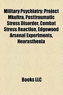Military Psychiatry: Posttraumatic Stress Disorder