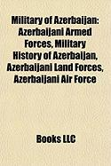 Military of Azerbaijan: Azerbaijani Armed Forces