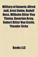 Military of Bavaria: Rudolf Hess