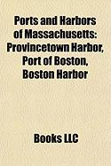 Ports and Harbors of Massachusetts: Provincetown Harbor
