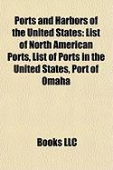 Ports and Harbors of the United States: List of North American Ports