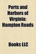 Ports and Harbors of Virginia: Hampton Roads