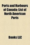 Ports and Harbours of Canada: List of North American Ports