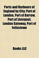 Ports and Harbours of England by City: Port of London