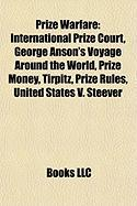 Prize Warfare: George Anson's Voyage Around the World