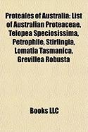 Proteales of Australia: List of Australian Proteaceae