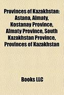 Provinces of Kazakhstan: Astana