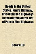 Roads in the United States: List of Unused Highways in the United States