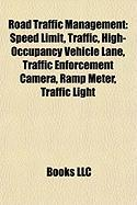 Road Traffic Management: Traffic Light