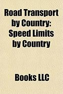 Road Transport by Country: Speed Limits by Country
