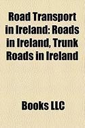 Road Transport in Ireland: Roads in Ireland