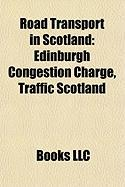 Road Transport in Scotland: Edinburgh Congestion Charge