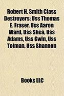 Robert H. Smith Class Destroyers: USS Thomas E. Fraser