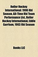 Roller Hockey International: 1996 Rhi Season