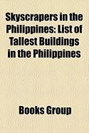 Skyscrapers in the Philippines: List of Tallest Buildings in the Philippines