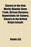 Slavery in the New World: Atlantic Slave Trade