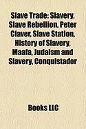 Slave Trade: History of Slavery