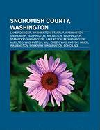 Snohomish County, Washington: Lake Roesiger, Washington, Startup, Washington, Snohomish, Washington, Arlington, Washington, Stanwood