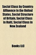 Social Class by Country: Affluence in the United States