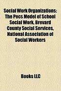 Social Work Organizations: The Pecs Model of School Social Work