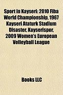 Sport in Kayseri: 2010 Fiba World Championship