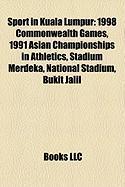 Sport in Kuala Lumpur: 1998 Commonwealth Games