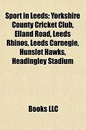 Sport in Leeds: Yorkshire County Cricket Club