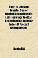 Sport in Leinster: Leinster Senior Football Championship