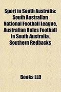 Sport in South Australia: South Australian National Football League