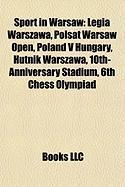 Sport in Warsaw: Legia Warszawa