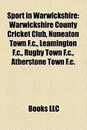 Sport in Warwickshire: Warwickshire County Cricket Club